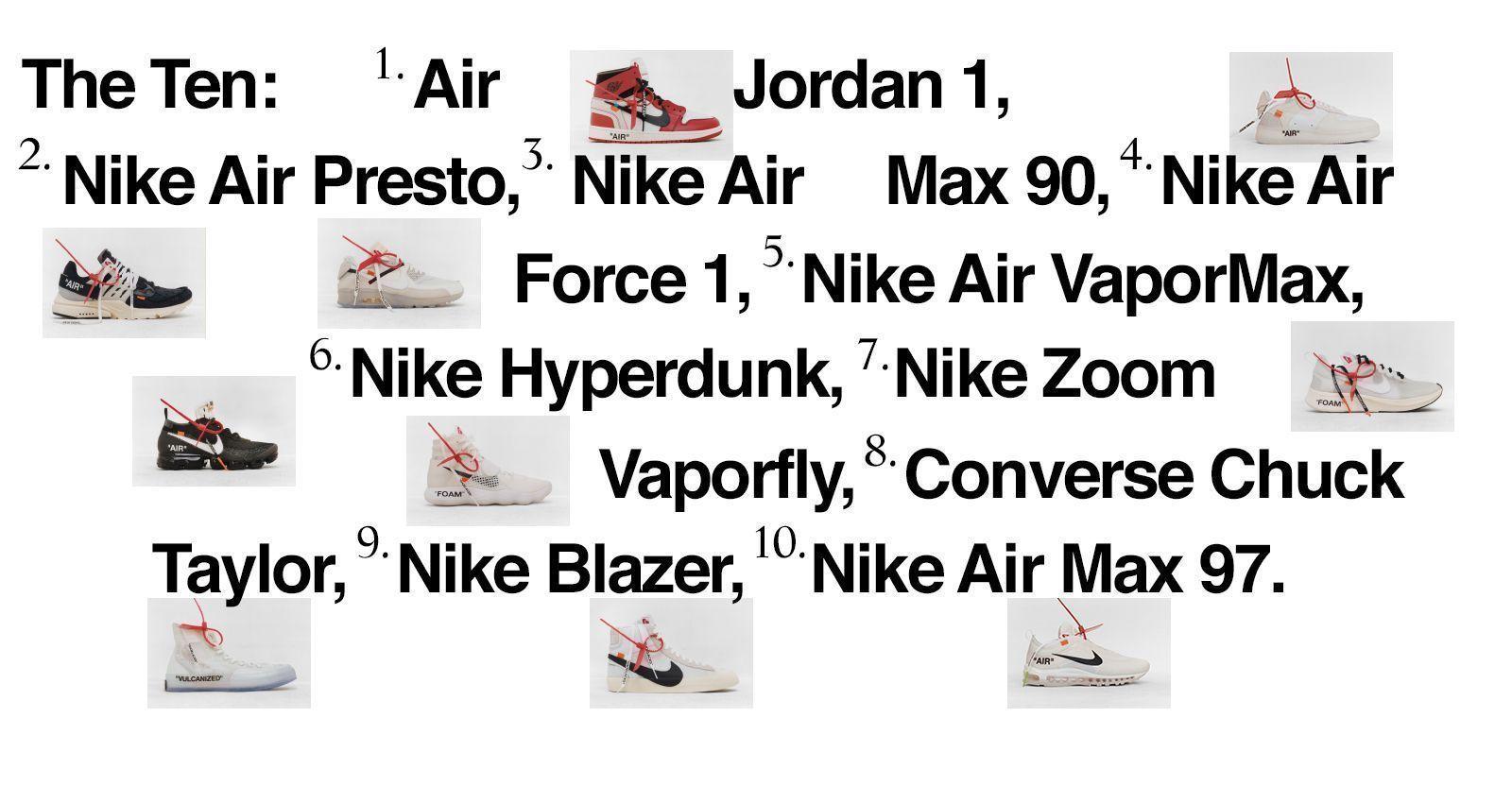 The Ten - Nike X Off White