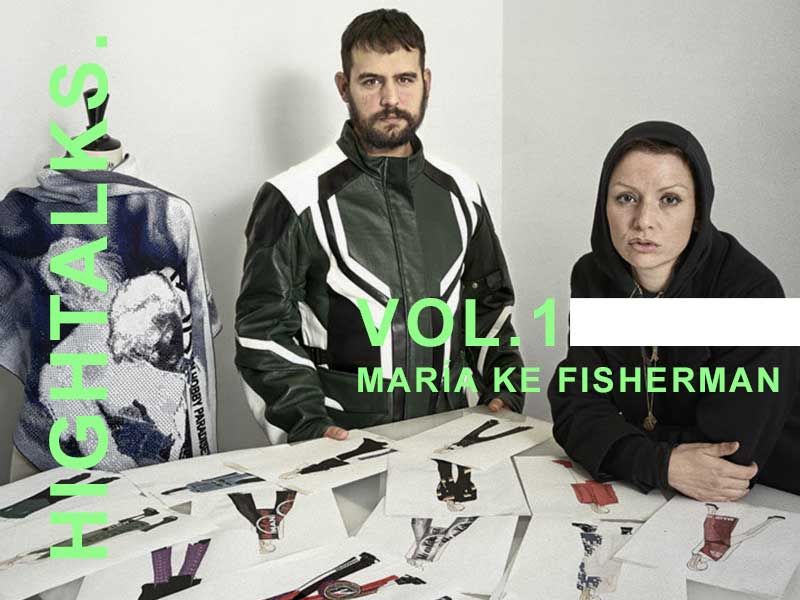 HIGHTALKS. Vol.1 >>> María Ke Fisherman