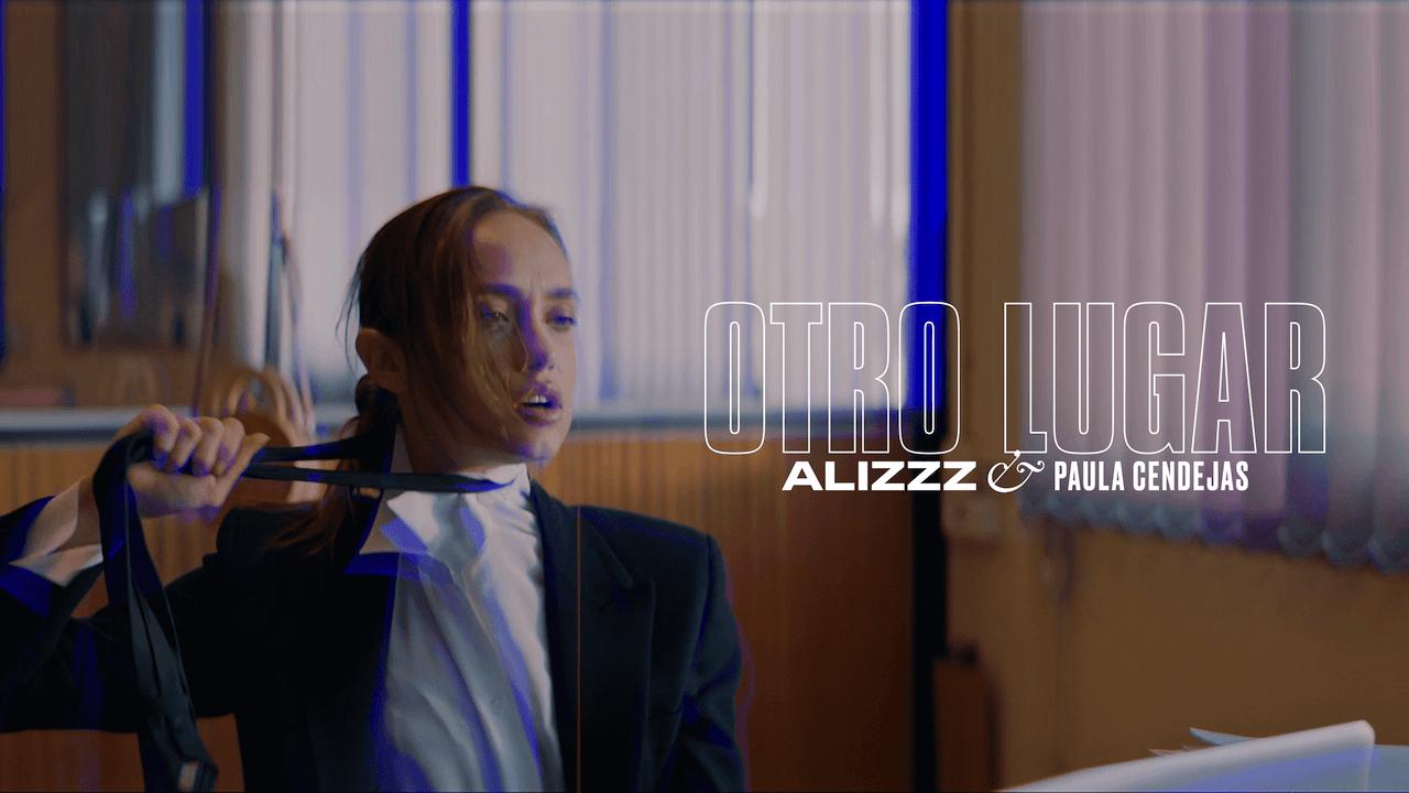 Paula Cendejas y Alizzz presentan Otro Lugar