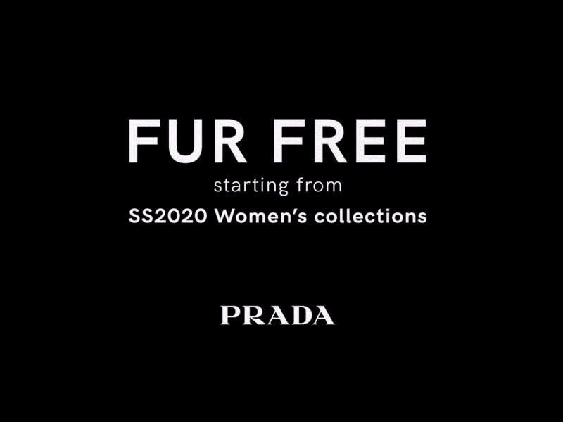 "The Prada group joins the ""Fur Free"" movement"