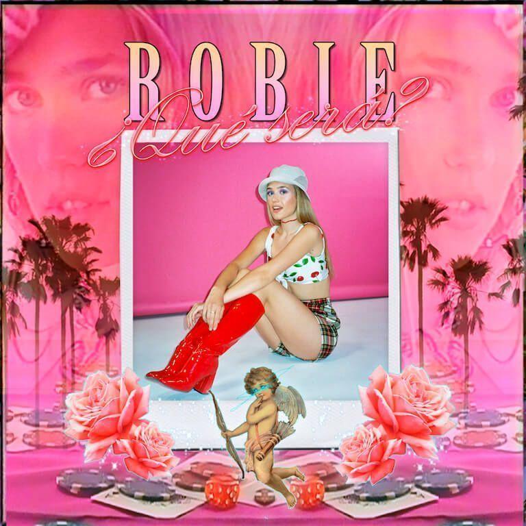 Robie x Qué Será