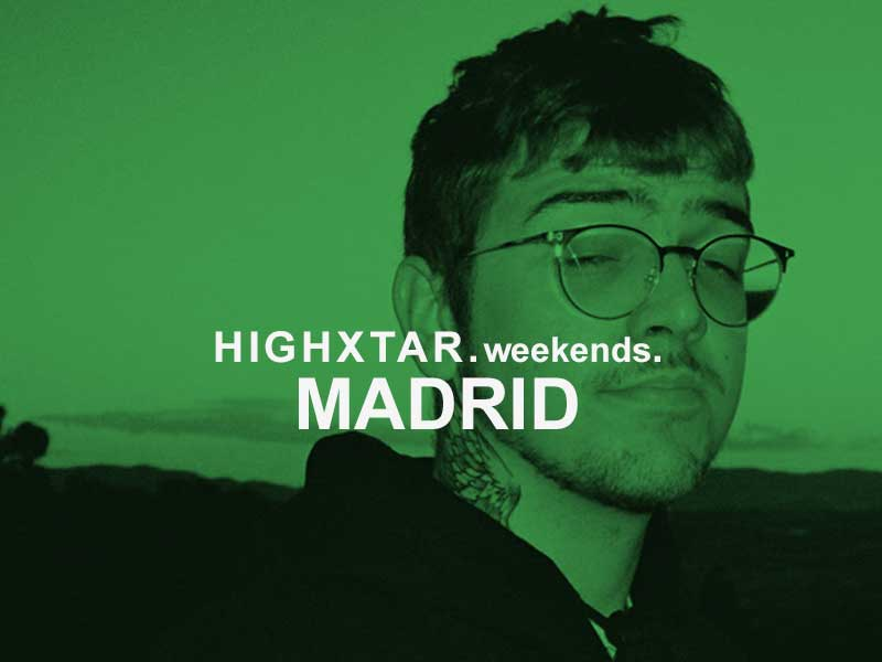 HIGHXTAR WEEKENDS | What to do in Madrid