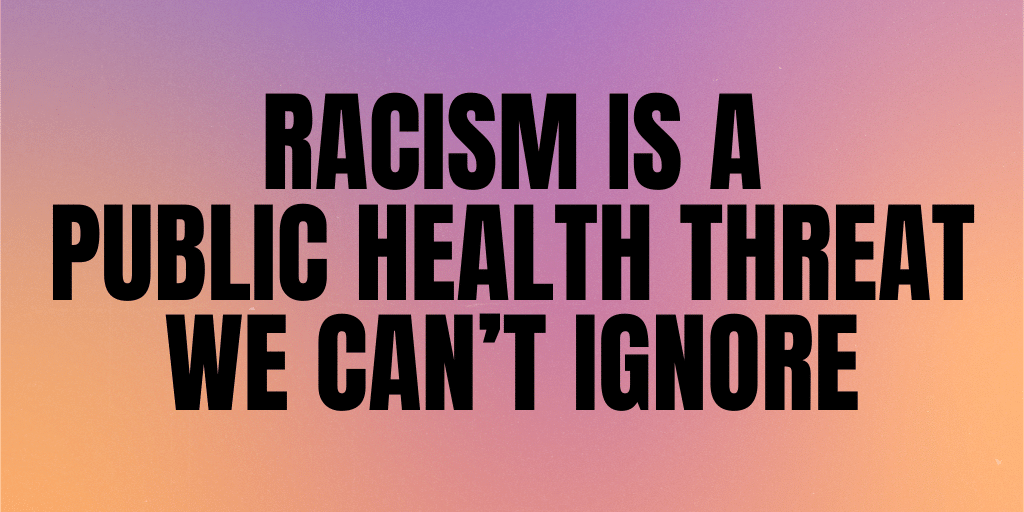 Racism public health issue
