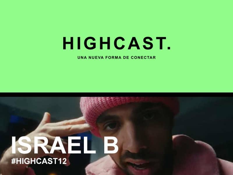 HIGHCAST. 12 – Israel B