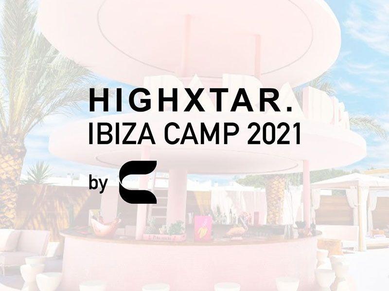 HIGHXTAR. Ibiza Camp 2021: Hotel Paradiso